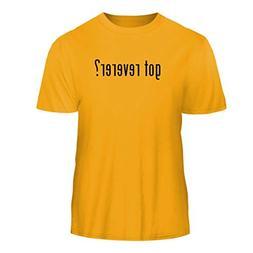 Tracy Gifts got Reverer? - Nice Men's Short Sleeve T-Shirt,